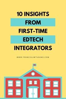 10 INSIGHTSFROMFIRST-TIMEEDTECH INTEGRATORS