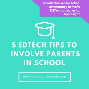 5 EdTech Tips to Empower and Involve Parents in School